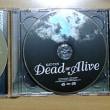Dead or Alive&離さないで愛