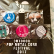 CUNE OUTDOOR POP METAL CORE FESTIVAL 2017 小物(^^)