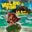 REEL BIG FISH	/	LIFE SUCKS…LET'S DANCE!