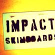 IMPACT skimboards