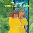 The Beths/Future Me Hates Me限定