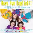 今夜開催!Have fun English!! ~うたで英語を楽しもう~ vol.26
