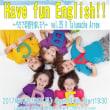 『Have fun English!! ~うたで英語を楽しもう~ vol.25』