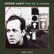スティーヴ・レイシー『free for a minute (1965-1972)』