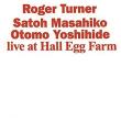 Live at Hall Egg Farm Live