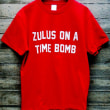 ZULUS ON A TIME BOMB