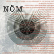 『Naked Obscure Music』/ NÖM リリース!!