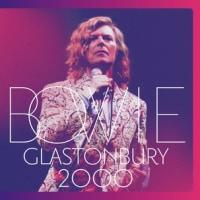 DAVID BOWIE/GLASTONBURY 2000 [2CD+DVD]