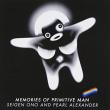 オノセイゲン+パール・アレクサンダー『Memories of Primitive Man』