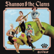 SHANNON & THE CLAMS	/	ONION
