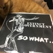 EXTINCT GOVERNMENT/SO WHAT