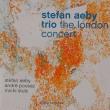 忘れて申し訳ありません。前よりか凄くなってます。the london concert  /  stefan aebyy trio