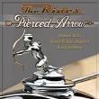Pierced Arrow / The Rides
