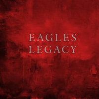 EAGLES/LEGACY [12CD+DVD+BD]