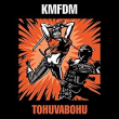 KMFDM - Tohuvabohu 2007年