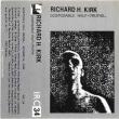 RICHARD H. KIRK - Disposable Half-Truths [ 1980,UK ]