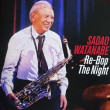 今年も元気で Re-Bop The Night  /  SADAO WATANABE