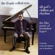 こんなJAZZが聴きたかった・・・・Frank Collett Trioを聴く