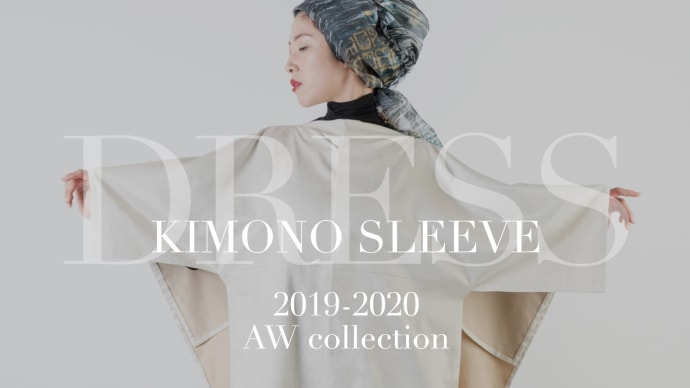 [DRESS7] KIMONO SLEEVE 2019-2020 AW collection