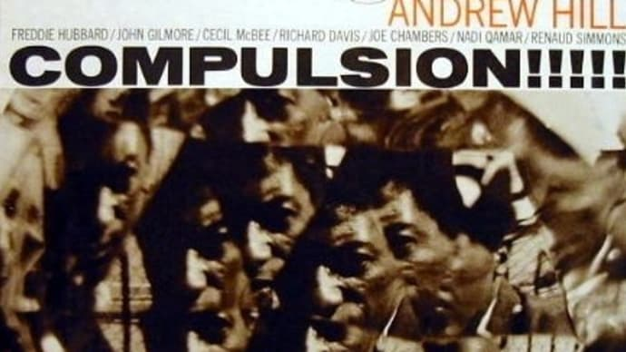 COMPULSION / ANDREW HILL