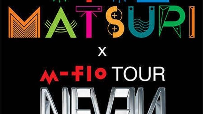 "OTO MATSURI 2013×m-flo TOUR""NEVEN"" Special Final@代々木第一"