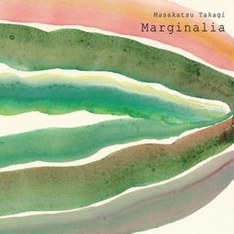 高木正勝『Marginalia』 マージナリア~自然と対話する音楽~が生活にもたらすヒント