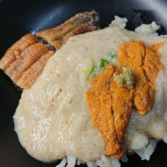 自然薯でウニと鰻の麦トロ……ちょっと豪華