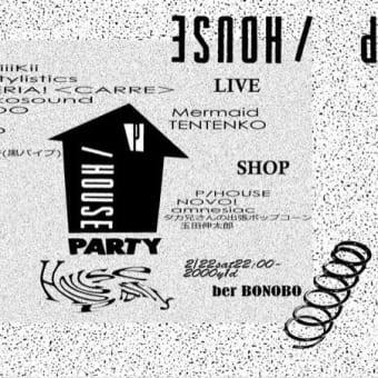 "2020.2.22(Sat) ""P/ HOUSE PARTY"" @JINGUMAEbonobo"