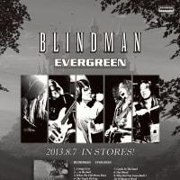 ◆ライブ情報 BLINDMAN『EVERGREEN』TOUR 2013