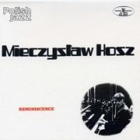 Reminiscence / Mieczyslaw Kosz Trio