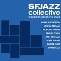 SFJAZZ Collective Live2004: Inaugural Season - Limited Edition