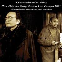 スタン・ゲッツ+ケニー・バロン『Last Concert 1991』