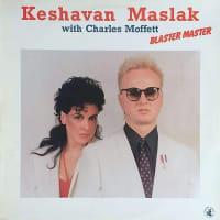 ケシャヴァン・マスラク+チャールス・モフェット『Blaster Master』