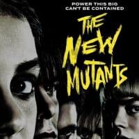 【映画】ニュー・ミュータント…予算かけて脚本がもうちょい尖ったら良い映画になったかも知れない