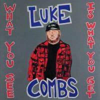 Luke Combs ルーク・コムズ - What You See Is What You Get