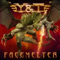 Y&T「Facemelter」