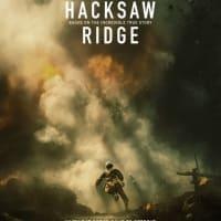 【映画】ハクソー・リッジ…主人公が居なかったら沖縄戦は日本軍勝利だったというような印象さえ抱く映画