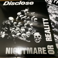 DISCLOSE/NIGHTMARE OR REALITY