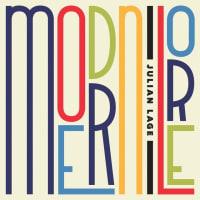 Modern Lore /Julian Lage
