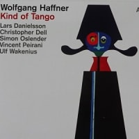 タンゴのセンス Kind of Tango  /  Wolfgang Haffner