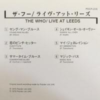 思い出したので「The Who」について書こう!もちろん、ライブの決定盤!「Live at Leeds」だ!