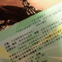 "10-FEET ""thread""TOUR 2012-2013 @ BLUE LIVE 広島"