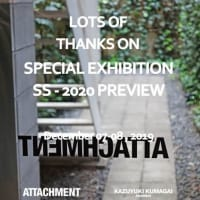 LOTS OF THANKS『SPECIAL EXHIBITION SS-2020 PREVIEW』