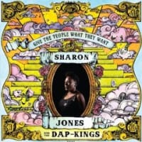 今週の一枚 Sharon Jones And The Dap - Kings / Give The People What They Want