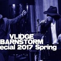 『Vlidge BARNSTORM Special 2017 Spring』Ticket Info.(3/12追記あり)
