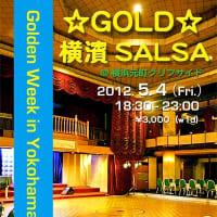 GOLD横浜SALSA@横浜元町クリフサイド 5/4(祝)19:00~23:00