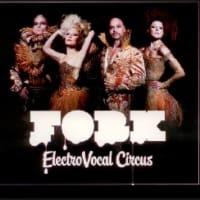 Electro Vocal Circus ●FORK●