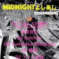 10/2(金)「Midnightよしあし」presented by 東⚡️京⚡️感⚡️電⚡️帯 @JINGUMAEbonobo