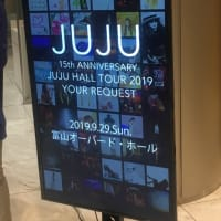 JUJU -15th ANNIVERSARY- JUJU HALL TOUR 2019 「YOUR REQUEST」