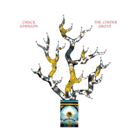 【Underground Jazz DiscReview】Chuck Johnson / The Cinder Grove~The reverb from a forest of memories.